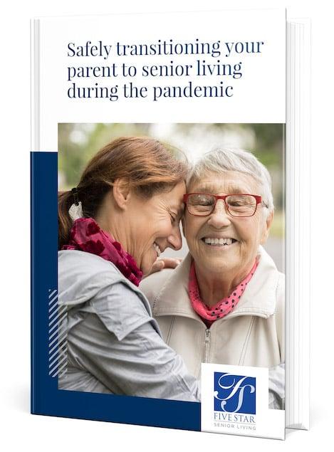 FiveStar_eBook-Cover_SafelyTransitioningYourParentToSeniorLivingDuringThePandemic