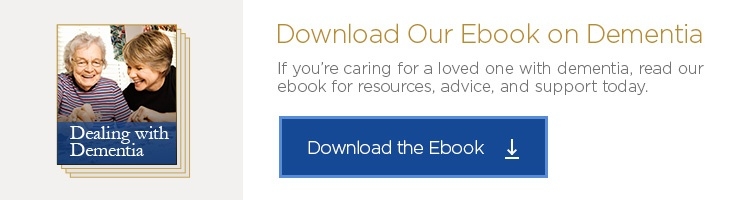 Dealing with Dementia? Download Our Free Ebook Today!
